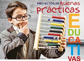 Proyectos de buenas prácticas educativas