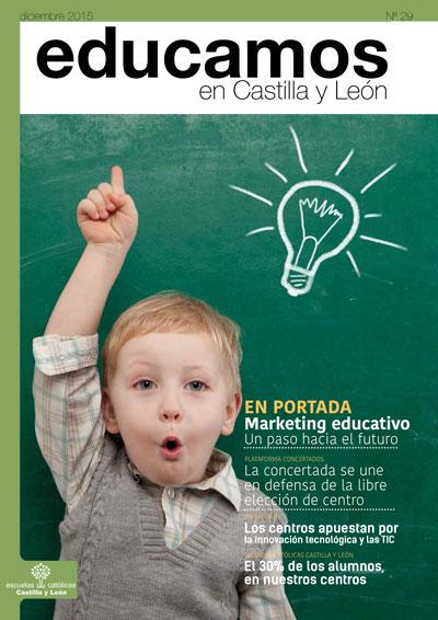 Revista Educamos en Castilla y León nº29 Diciembre 2015