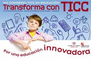 VIII Congreso TICC Escuelas Católicas Castilla y León. Transforma con TICC; por una educación innovadora