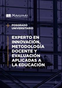 Posgrado de Experto Universitario en Innovación, Metodología Docente y Evaluación aplicada a la Educación