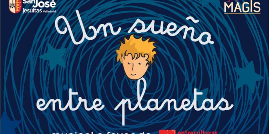 El Grupo Mag+s del Colegio San José (Valladolid) presenta su musical 'Un sueño entre planetas' los días 13 y 16 de mayo