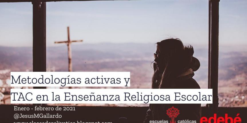 """<span class=""""ee-status event-active-status-DTE"""">Celebrado</span>Metodologías Activas y TAC en la Enseñanza Religiosa Escolar"""