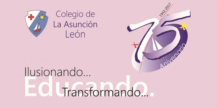 El Colegio La Asunción invita a participar en su gran encuentro del 75 aniversario