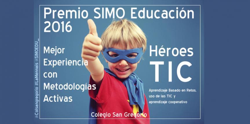 El Colegio San Gregorio de Aguilar de Campoo logra el Premio SIMO Educación 2016 a la Mejor Experiencia con Metodologías Activas