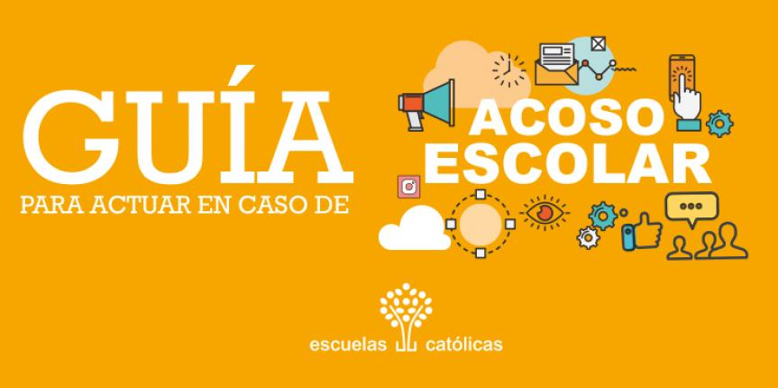 Escuelas Católicas presenta su 'Guía para actuar en caso de acoso escolar'