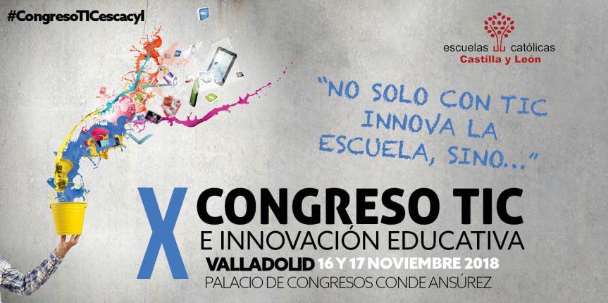 Todo listo para el X Congreso TIC e Innovación Educativa