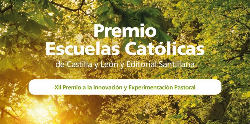 El Colegio La Asunción (León), ganador del XII Premio a la Innovación y Experimentación Pastoral de Escuelas Católicas Castilla y León