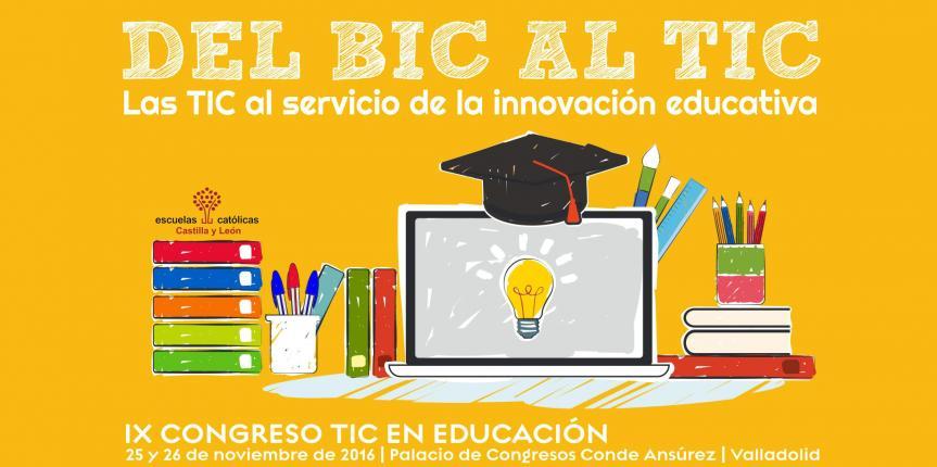 Las TIC al servicio de la innovación educativa, el IX Congreso TIC en Educación acerca las nuevas tecnologías a las aulas