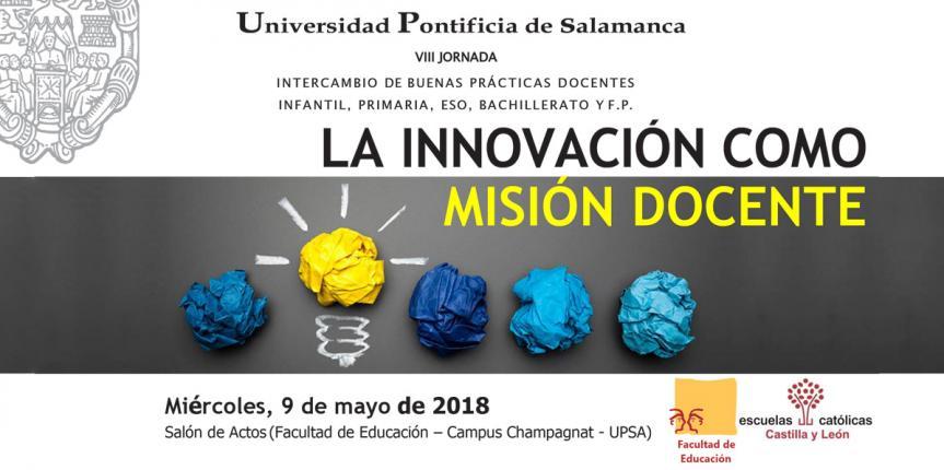 VIII Jornada de Intercambio de Buenas Prácticas Docentes (Universidad Pontificia de Salamanca y Escuelas Católicas Castilla y León)