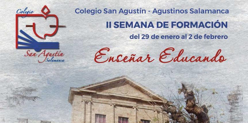 II Semana de Formación 'Enseñar educando' en el Colegio San Agustín (Salamanca)