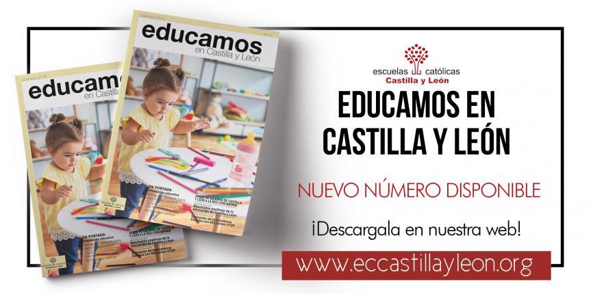 Revista 'Educamos en Castilla y León' número 41, diciembre 2019