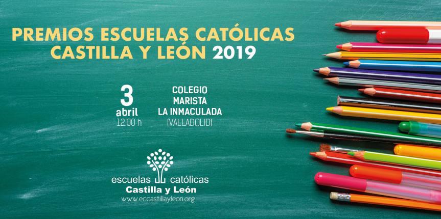 Premios Escuelas Católicas Castilla y León 2019: Cáritas Española, galardonada por su empeño en el desarrollo integral de los pobres y excluidos