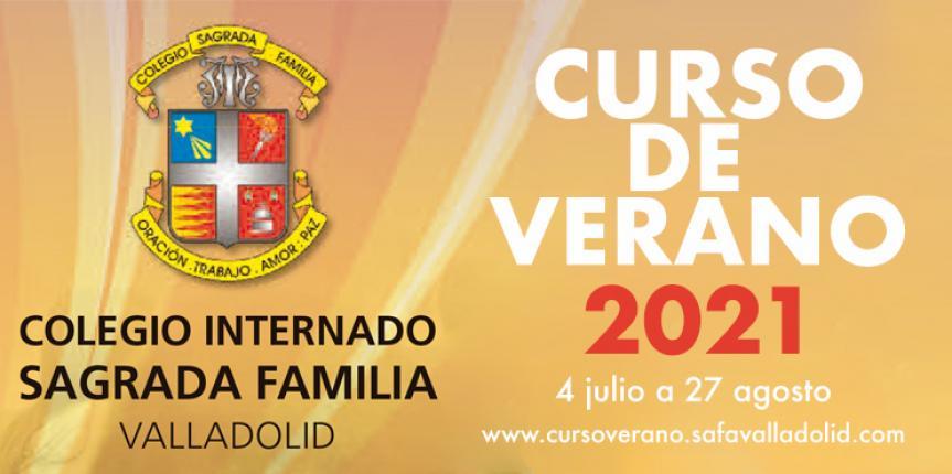 Curso de Verano 2021 del Colegio Internado Sagrada Familia (Valladolid)