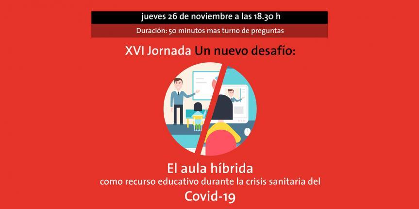 Jornada online 'El aula híbrida como recurso educativo durante la crisis sanitaria de la Covid-19'