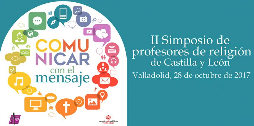 Valladolid acoge el II Simposio Religión en la Escuela con el lema 'Comunicar el mensaje'