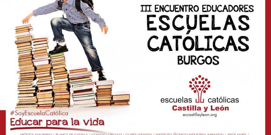 Todo listo para el Encuentro de Educadores de Escuelas Católicas de Burgos