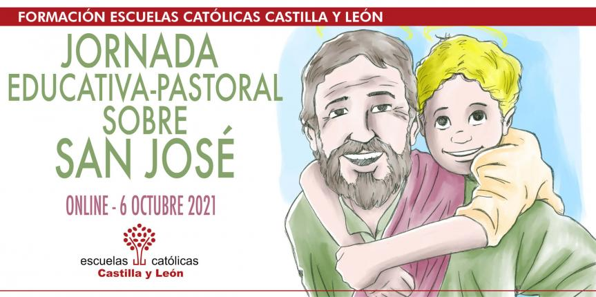 Jornada Educativa-Pastoral sobre San José (Online, 6 octubre 2021)